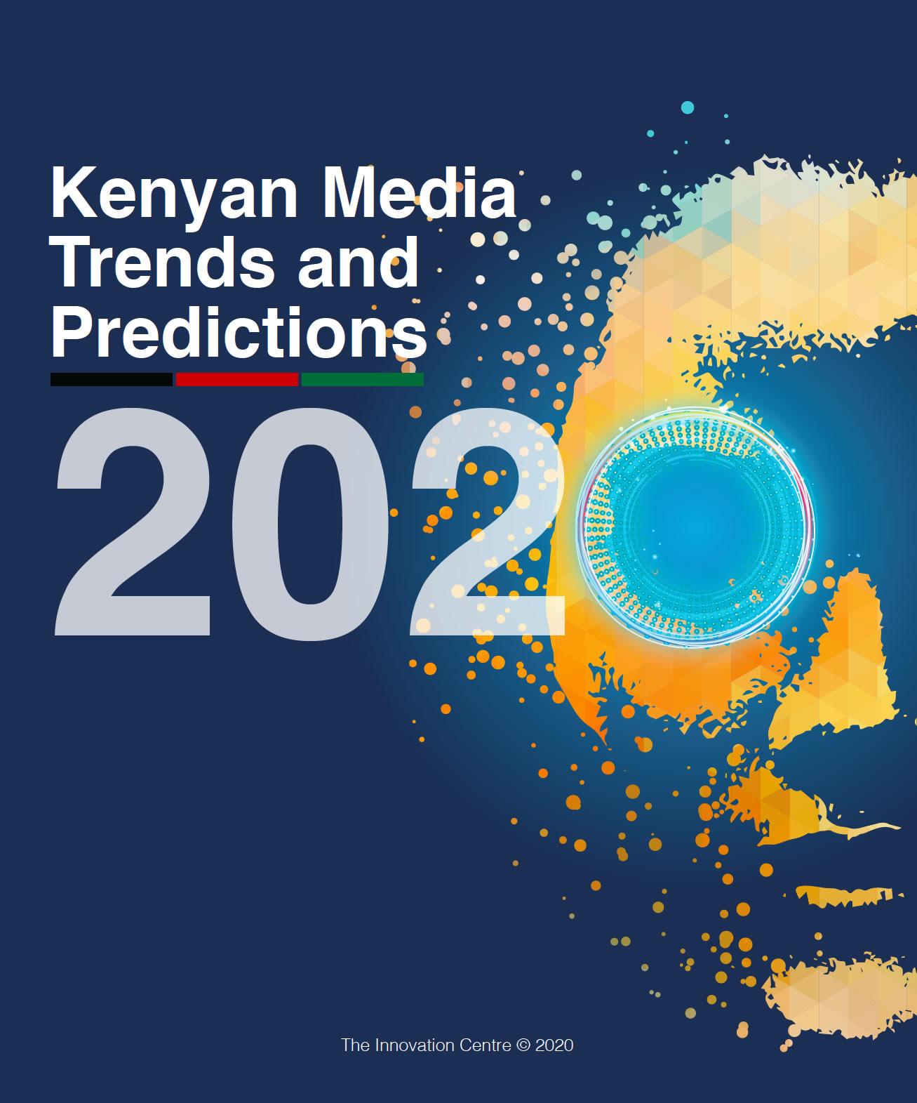 Kenyan media trends and predictions