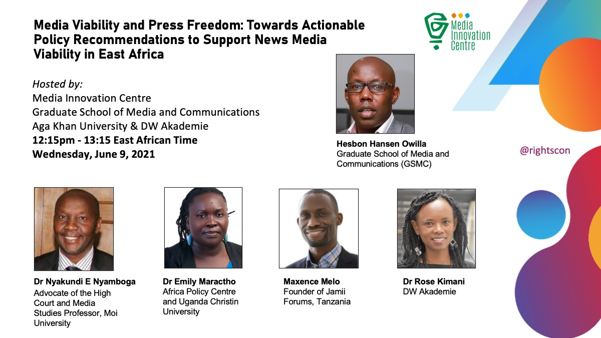 Panel Discussion at the RightsCon 2021: Media Viability and Press Freedom: Towards Actionable Policy Recommendations to Support News Media Viability in East Africa